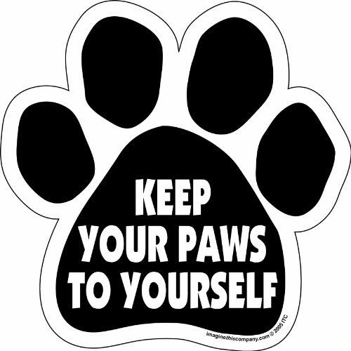 Imagine This Paw Car Magnet, Keep Your Paws to Yourself, 5-1/2-Inch by 5-1/2-Inch