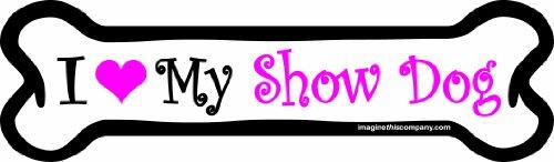 Imagine This 7-Inch by 2-1/4-Inch Car Magnet Pink Bones, I love My Show Dog