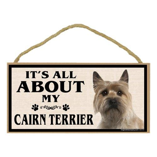 Imagine This Wood Breed Sign, Its All About My Cairn Terrier