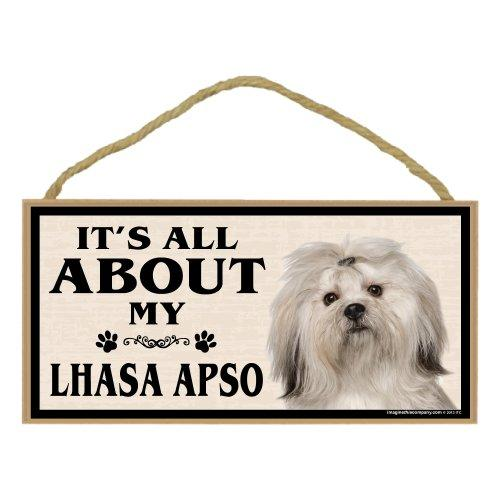 Imagine This Wood Breed Sign, Its All About My Lhasa Apso