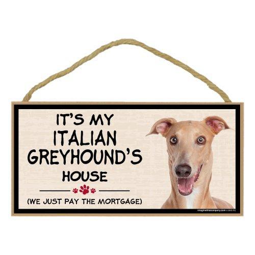 Imagine This Wood Breed Decorative Mortgage Sign, Italian Greyhound
