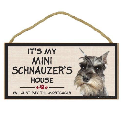 Imagine This Wood Breed Decorative Mortgage Sign, Mini Schnauzer